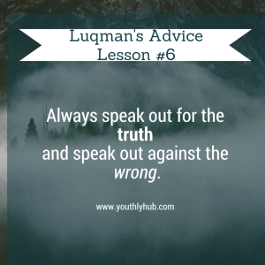 Lesson 6 from Advice of Luqman - YouthlyHub.com