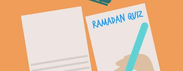 [Ramadan Quiz] Learn More About Ramadan