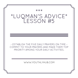 Lesson 5 from advice of Luqman - YouthlyHub.com
